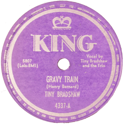 Tiny Bradshaw, Gravy Train