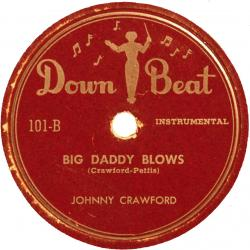 Johnny Crawford, Big Daddy Blows